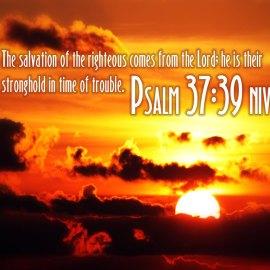 Psalm 37:39 Wallpaper