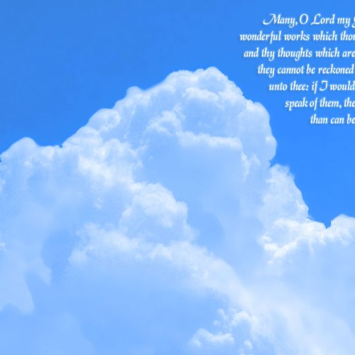 Psalm 40:5 christian wallpaper free download. Use on PC, Mac, Android, iPhone or any device you like.