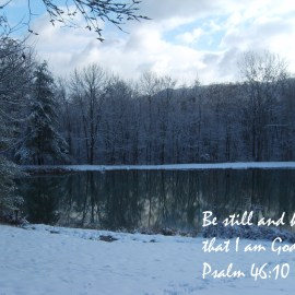Psalm 46:10 Be Still… Wallpaper