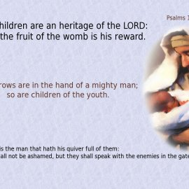 Psalms 127:3-5 Wallpaper