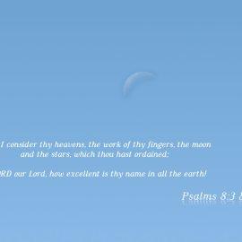 Psalms 8:3 & 9 Wallpaper
