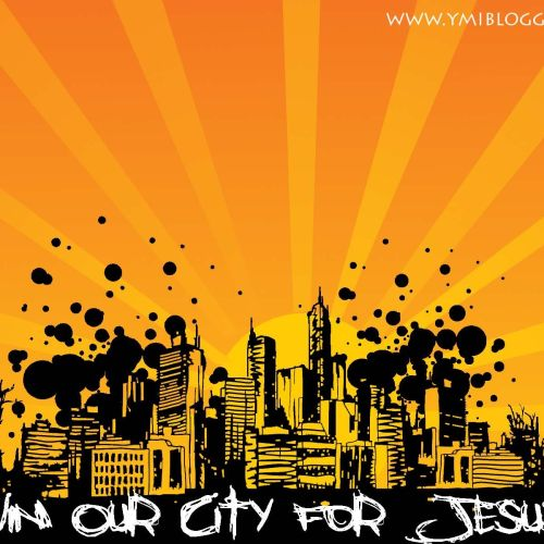 Win your city for Jesus christian wallpaper free download. Use on PC, Mac, Android, iPhone or any device you like.