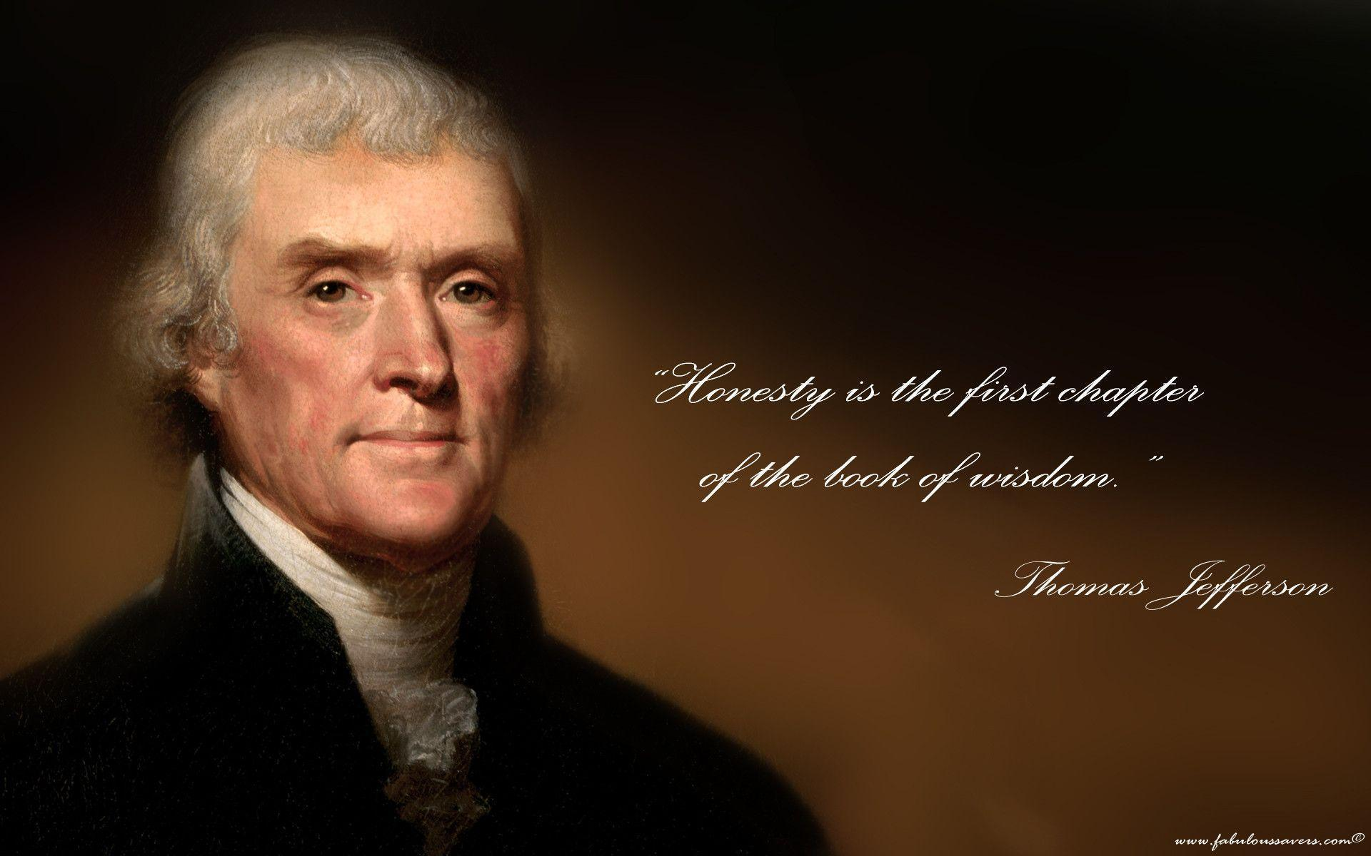 Pursuit Of Happiness Wallpapers With Quotes Thomas Jefferson Wallpapers Wallpaper Cave