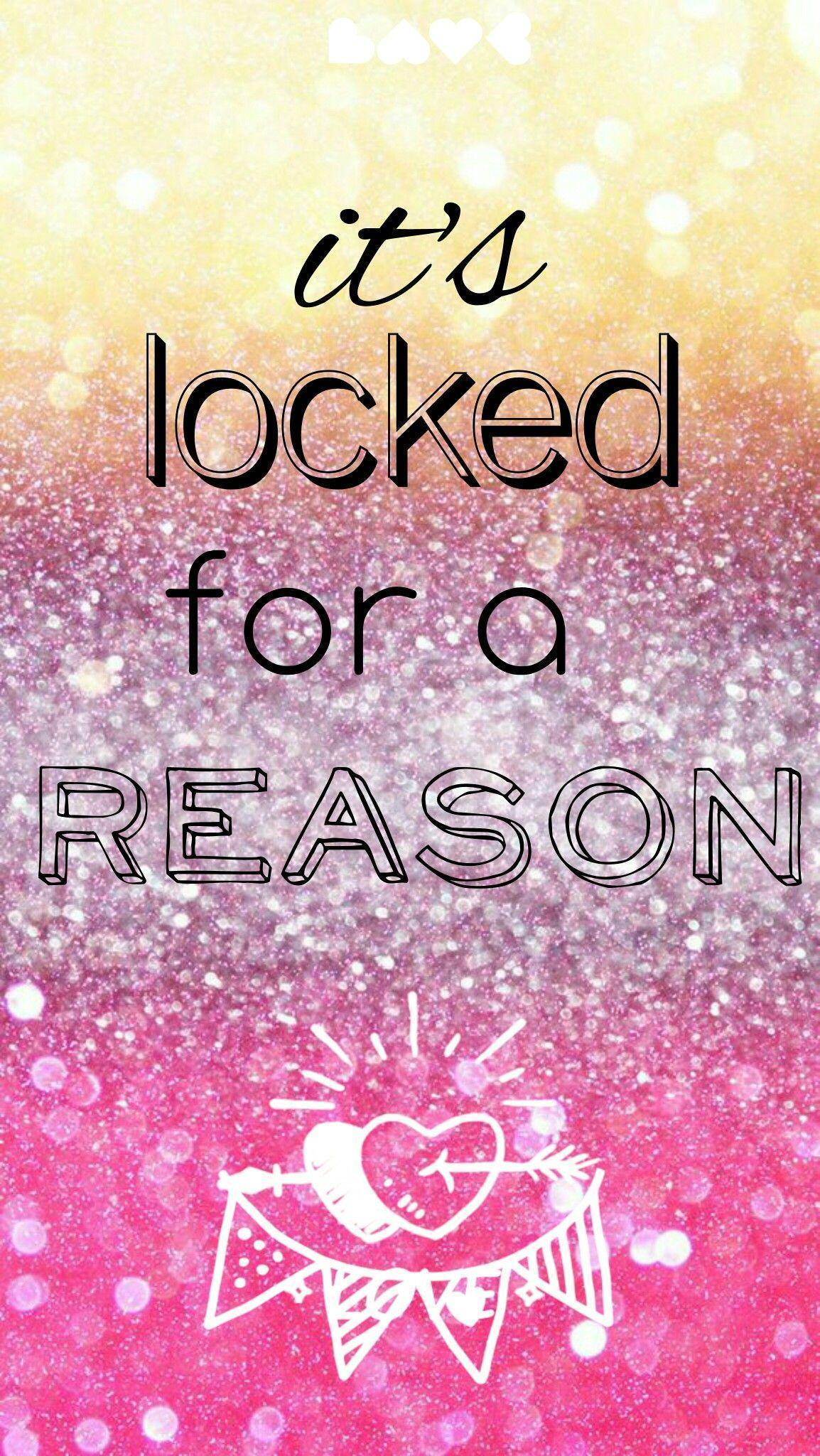 Girl Boss Quotes Wallpaper For Phone It S Locked For A Reason Wallpapers Wallpaper Cave