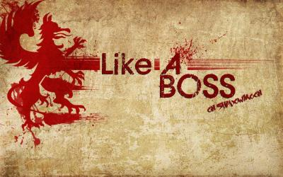 Like A Boss Wallpapers - Wallpaper Cave