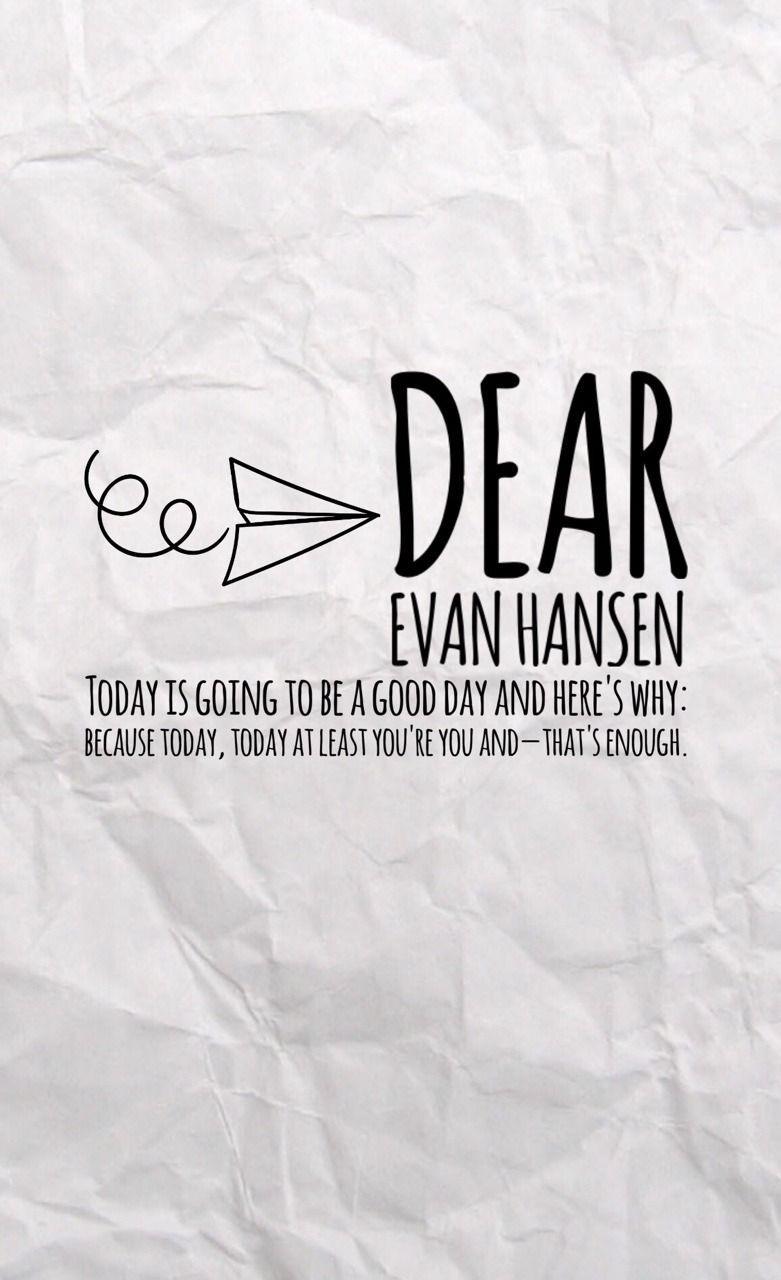 Dear Evan Hansen Quotes Wallpaper Dear Evan Hansen Wallpapers Wallpaper Cave