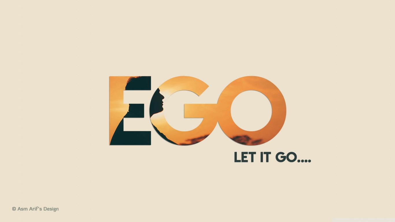 Download Wallpaper Positive Quotes Ego 4k Hd Desktop Wallpaper For 4k Ultra Hd Tv Tablet
