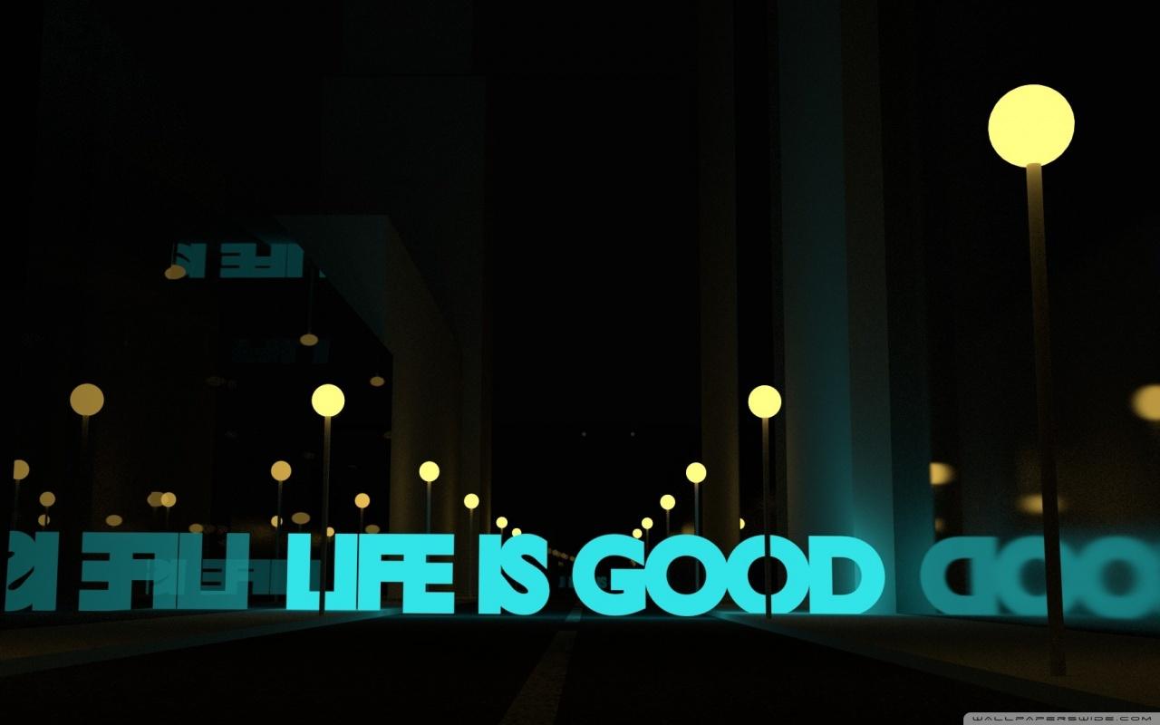 Google Wallpaper Hd 3d Life Is Good 4k Hd Desktop Wallpaper For 4k Ultra Hd Tv