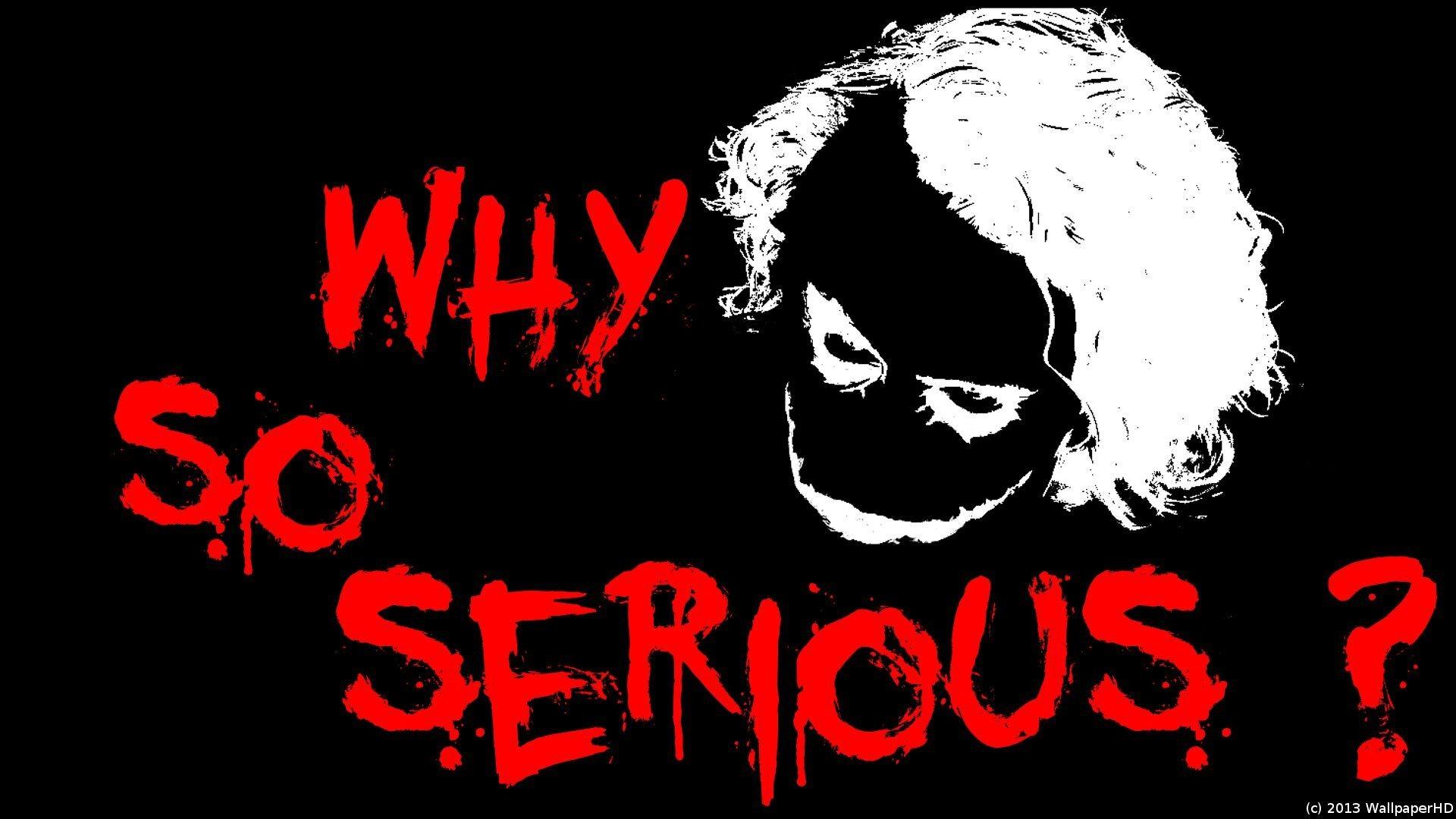 Joker Quotes Wallpaper Hd Joker Why So Serious Wallpaper 183 ①