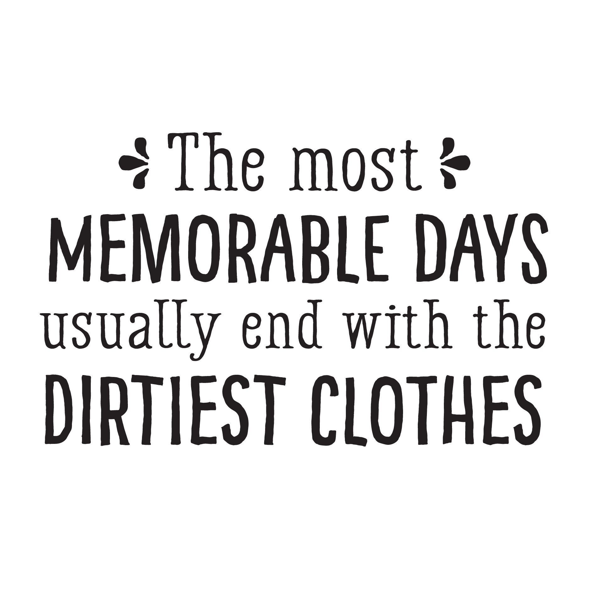 Clothes Quotes Whimsical Memorable Days Wall Quotes Decal Wallquotes