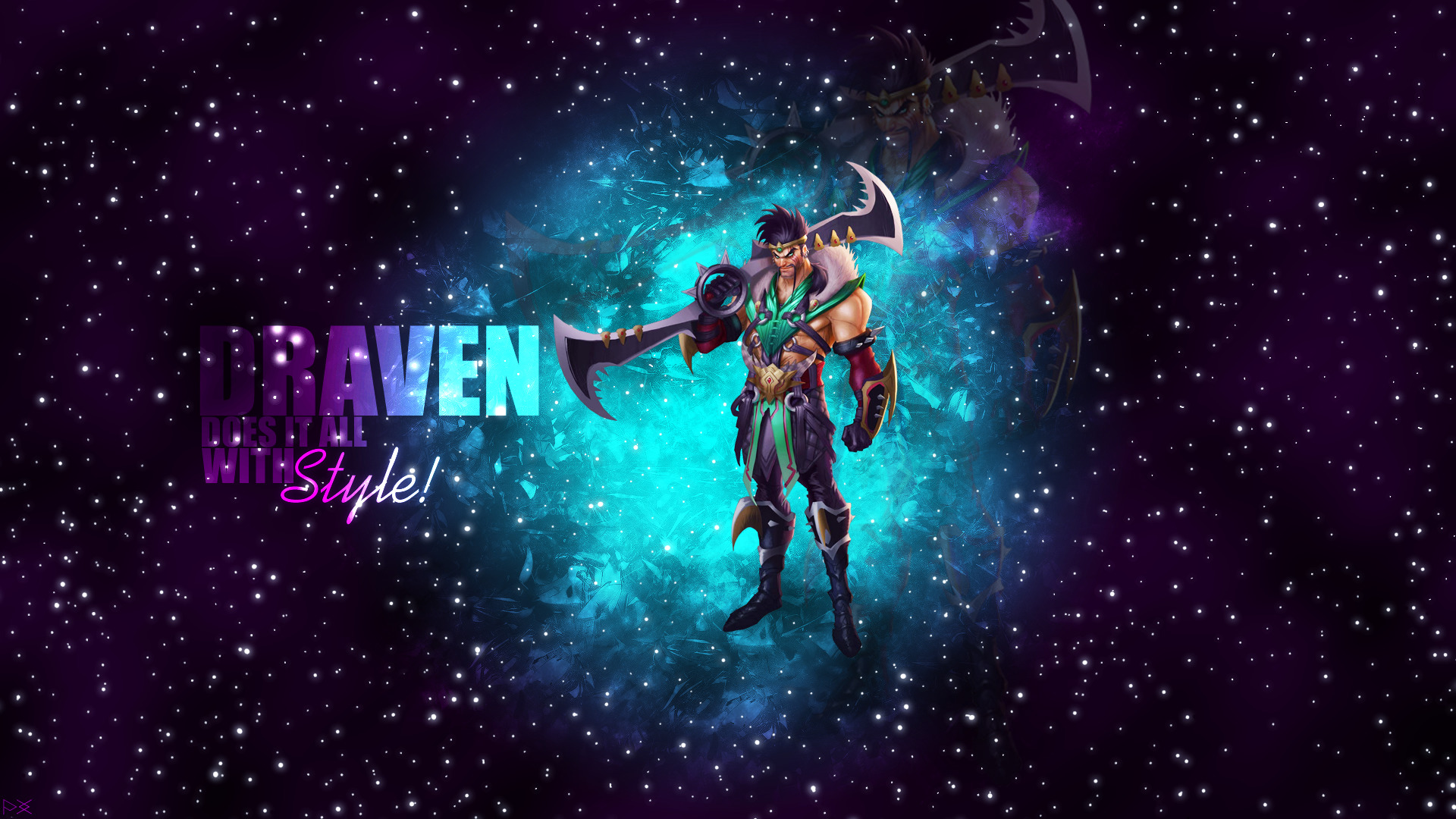 Draven And Girls Wallpaper Draven Adc Marksman League Of Legends Stars Galaxy