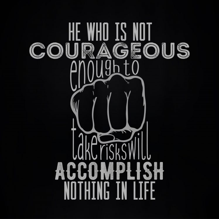 quote, Typography, Courageous, Accomplish, Motivational, Simple