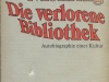 Die verlorene Bibliothek, Autobiografie einer Kultur (1972)