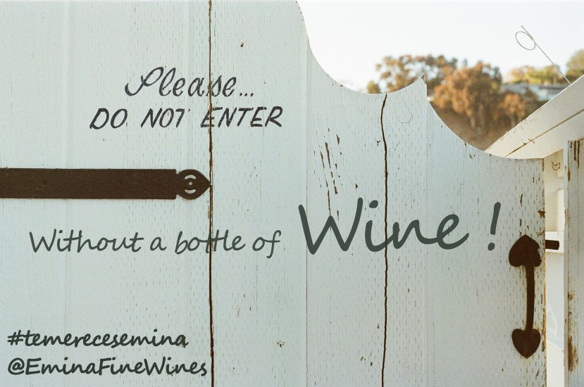 DO NOT ENTER WITHOUT A BOTTLE OF WINE