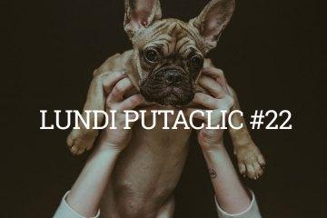lundi-putaclic22