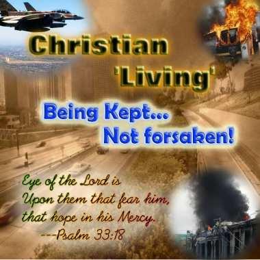 Christian Living 'Being Kept, Not Forsaken' Pt 1