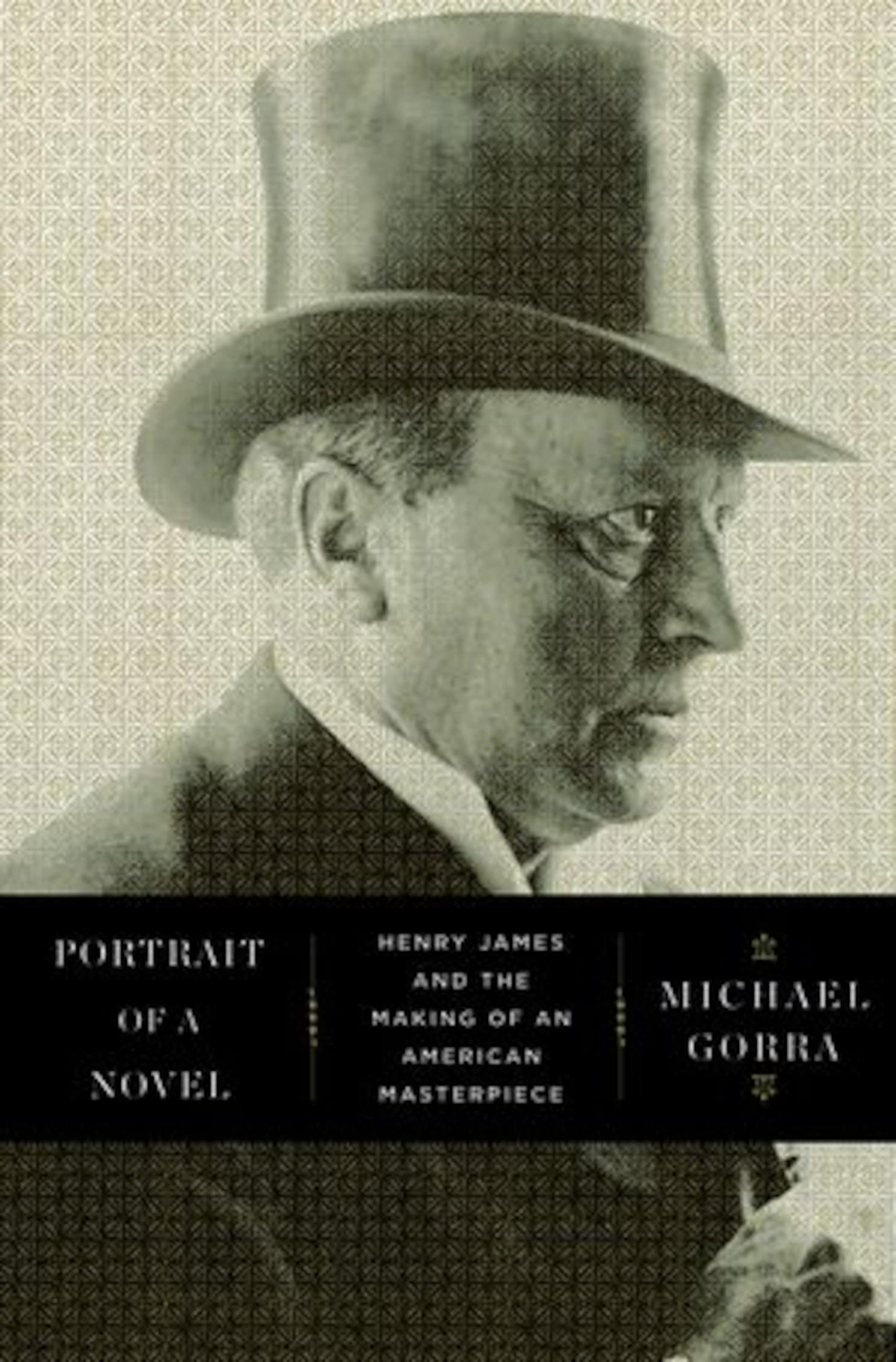 Henry James Portrait Of A Novel Looks At Henry James And The Bridge To