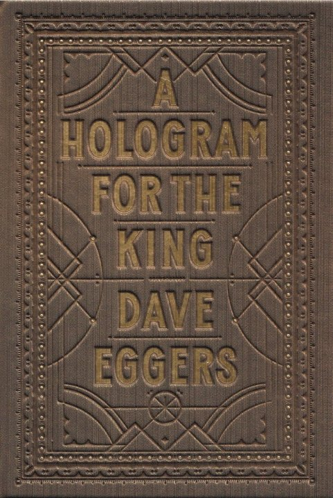 a-hologram-for-the-king-by-dave-eggers