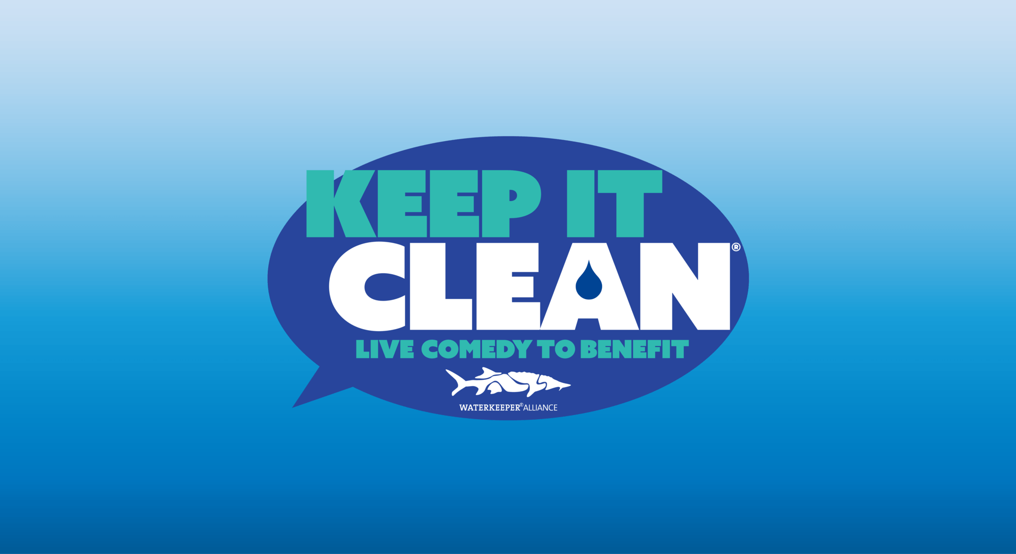 Keep It Clean Keep It Clean Waterkeeper Alliance