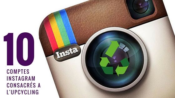 Wayome Upcycling 10 comptes instagram