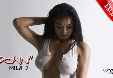 """Wazzup Xclusive  Mila J """"Down"""" x 213 EP   @milaj"""