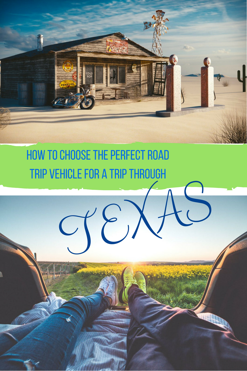 Gas Road Trip How To Choose The Perfect Road Trip Vehicle For A Trip Through Texas