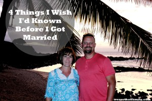 Four Things I Wish I'd Known When I Got Married