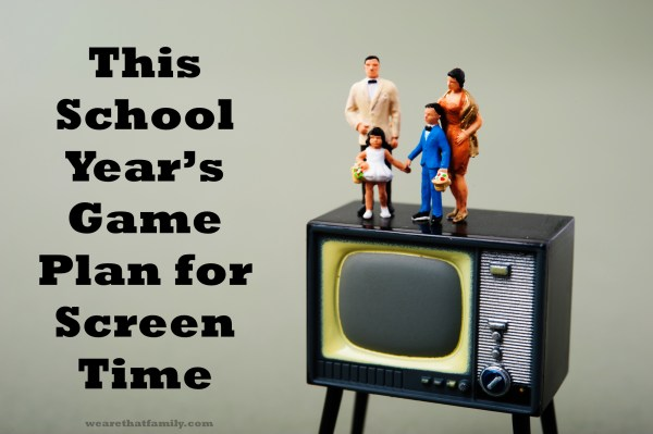 This School Year's Game Plan for Screen Time