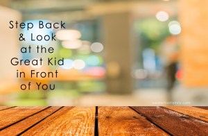 Step Back & Look At The Great Kids In Front of You