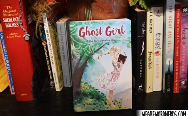 Ghost Girl: A Blue Ridge Mountain Story by Delia Ray