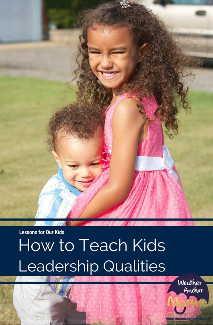3 Ways to Teach Kids Leadership Qualities