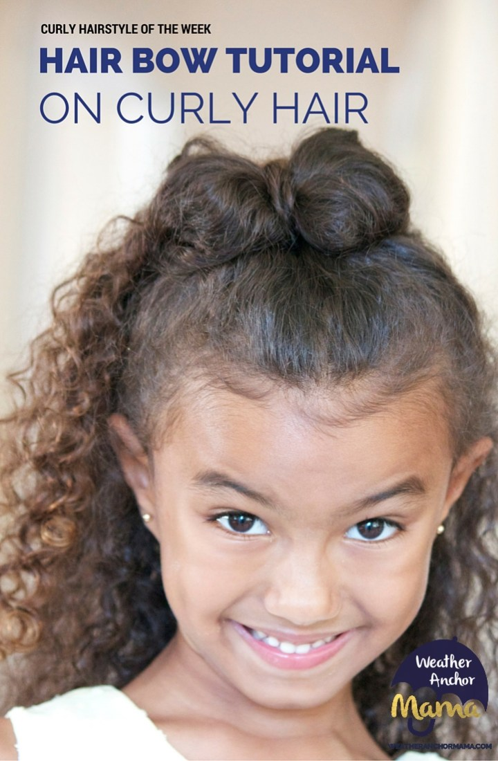 HAIR BOW TUTORIAL LONG CURLY HAIR BIRACIAL HAIR MIXED HAIR CARE