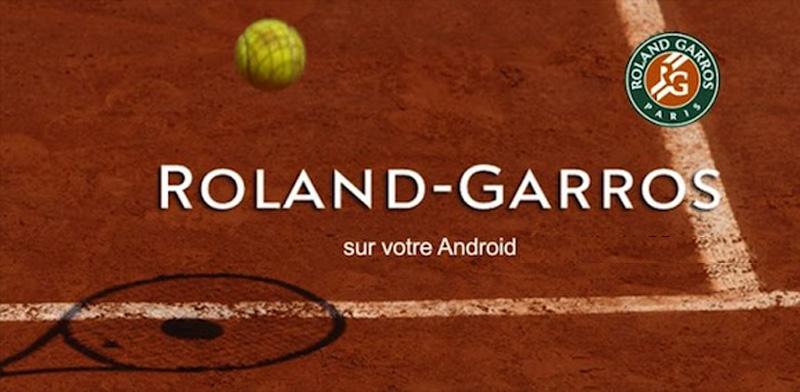tournoi Roland Garros 2015 : Une Application mobile pour regarder les matchs