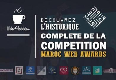 MWA Maroc : Toute l'Historique de la cométition Maroc Web Awards