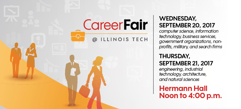 FALL 2017 INDUSTRY CAREER FAIR - DAY 1 Illinois Institute of