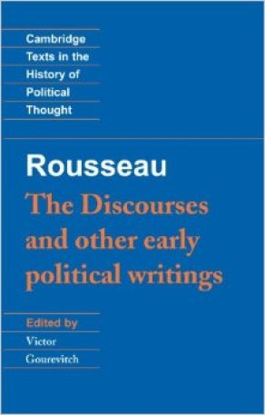 Rousseau, The Discourses and Other Political Writings (Cambridge)
