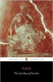Plato, the Last Days of Socrates