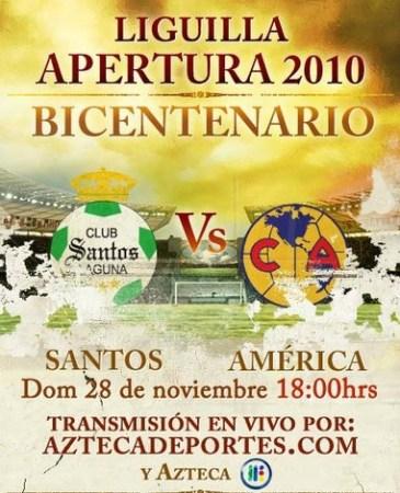Santos vs America en vivo, Semifinal Apertura 2010