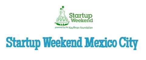 startup weekend df Lleva tu idea TI a los Startup Weekend en México