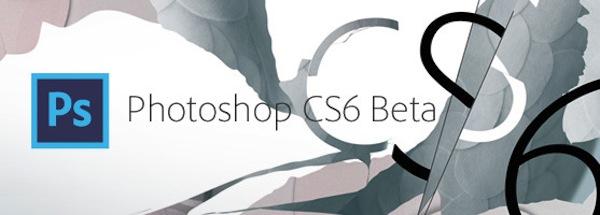 Adobe publica la versión beta de Photoshop CS6