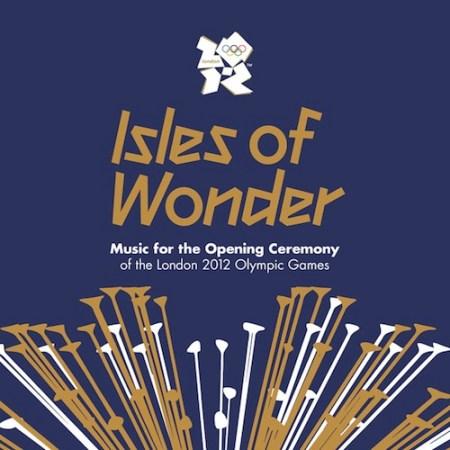 Isles of Wonder, la música de apertura de las Olimpiadas Londres 2012 disponible en iTunes