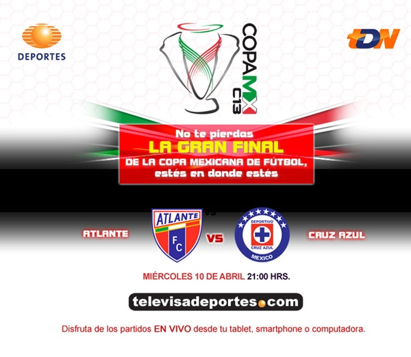 atlante cruz azul en vivo final copa mx Ver Atlante vs Cruz Azul en vivo por Televisa (Final Copa MX)
