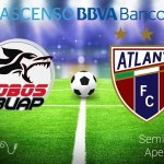 Lobos BUAP vs Atlante, Semifinal Ascenso AP2015 ¡En vivo por internet!