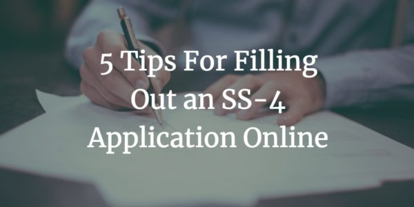 5 Tips For Filling Out an SS-4 Application Online - WebDesy
