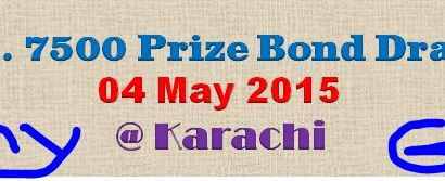 7500 Prize Bond Draw 04 May 2015 Karachi Full List