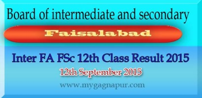 Bise Faisalabad Board FA FSC 12th Class annual Result 2015