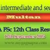 Bise Multan Board FA FSC 12th Class annual Result 2015