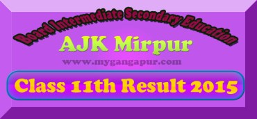 BISE AJK Board Mirpur FA- FSc 11th Class Result 2015