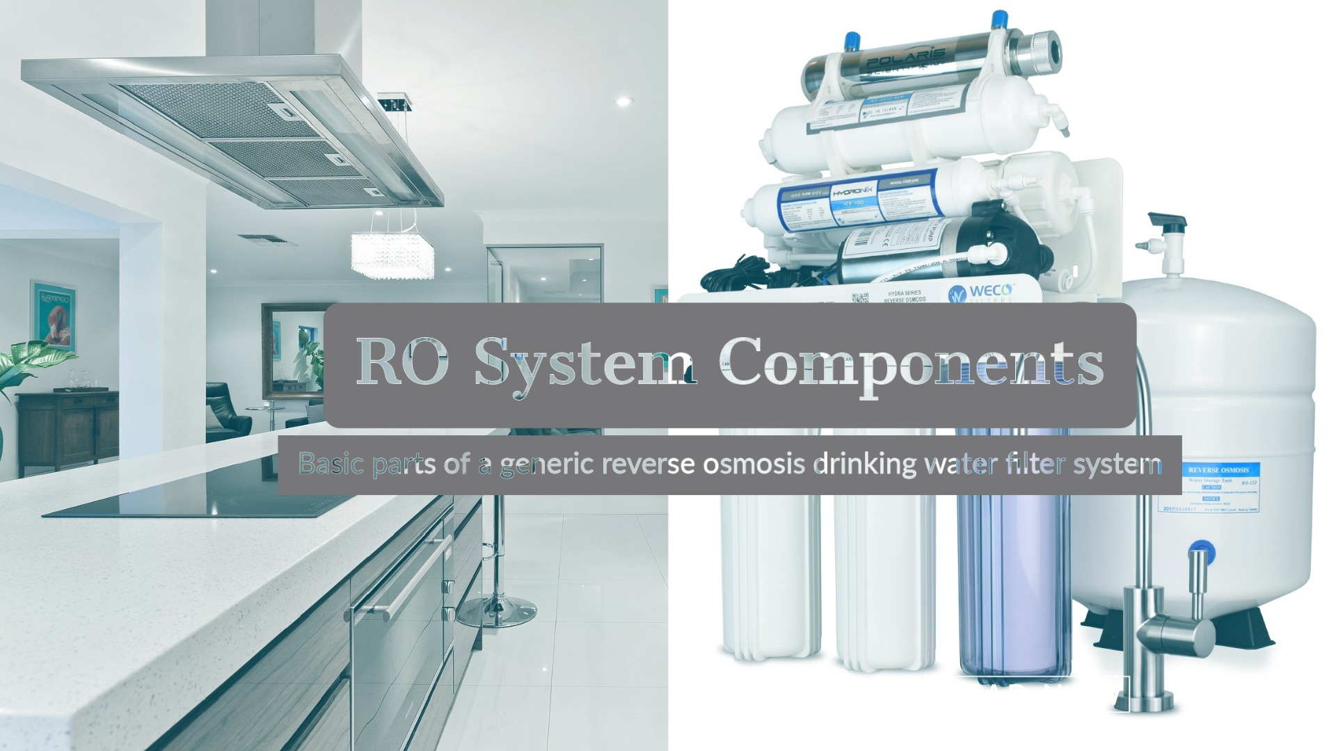 Components Of A Home Ro Filter System