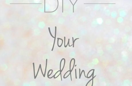 The Complete Guide to a DIY Wedding